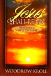 Jesus Shall Reign: Revelation Simply Explained